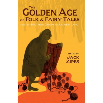 The Golden Age of Folk & Fairy Tales