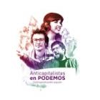 Anticapitalistas en Podemos. Construyendo Poder Popular