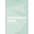 Intermediate Irish: A Grammar and Workbook