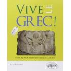 Vive le grec! manuel pour débutants en grec ancien fascicule 1