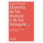 Historia de las moscas y de los mosquitos y su influencia en el devenir de la humanidad