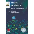 Maíces de silencio
