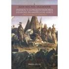 Indios y conquistadores españoles en América del Norte. Hacia otro El Dorado
