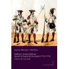 Mallorca i la seva defensa durant la Guerra de Successió (1713-1715). L'exèrcit del virrei Rubí