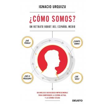 ¿Cómo somos? Un retrato robot del español medio