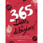 365 días de dibujos. Pinta y dibuja cada día para conseguir un año creativo.