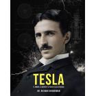 Tesla. El hombre, el inventor y el padre de la electricidad
