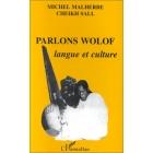 Parlons wolof. Langue et culture