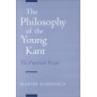 The philosophy of the young Kant (The precritical project)