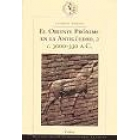 El Oriente Próximo en la Antigüedad, 2. c.3000-330 a.C.