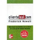 Clienteleal.com.Cómo manejar las relaciones con los clientes en la nueva era del comercio electrónico