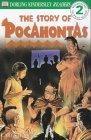 The Story of Pocahontas (DK Readers Beginners 2)