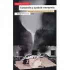Catástrofes y ayuda de emergencia. Estrategias de evaluación, prevención y tratamiento