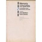 Memoria compartida : la naturaleza social del recuerdo y del olvido