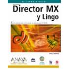 Director MX y Lingo