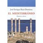 El Mediterráneo: historia y cultura