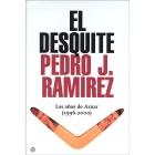El desquite. Los años de Aznar (1996-2000)