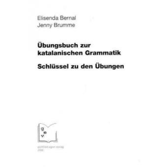 Übungsbuch zur katalanischen Grammatik.  Schlüssel