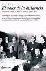 El valor de la disidencia. Epistolario inédito de Dionisio Ridruejo (1933-1975)