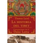 La historia del Tíbet. Conversaciones con el Dalai Lama