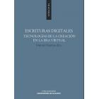 Escrituras digitales: tecnologías de la creación en la era virtual