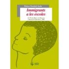 Inmigrants a les escoles. 12è Premi Batec a la recerca i innovació educatives, 2008