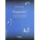 Fragmental : Notas, crónicas, preguntas y aforismos del psicoanalisis