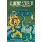 Un problema con tentáculos (Academia Splurch 4)