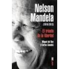 Nelson Mandela (1918-2013) El triunfo de la libertad