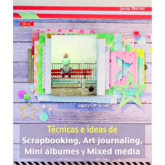 Técnicas e ideas de Scrapbooking, Art journaling, Mini álbumes y Mixed media