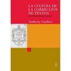 La cultura de la correción de textos en el Renacimiento europeo (The Panizzi Lectures 2009)