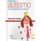 Clínica del autismo y de la psicosis en la infancia