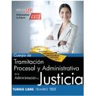 Cuerpo de Tramitación Procesal y Administrativa de la Administración de Justicia. Turno Libre. Test