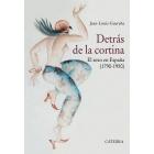 Detrás de la cortina. El sexo en España (1790-1950)