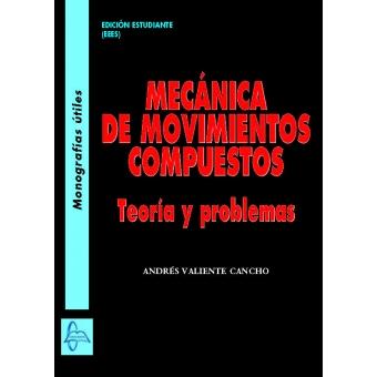 Mecánica de movimientos compuestos
