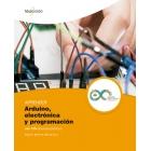 Aprender Arduino, electrónica y programación con 100 ejercicios