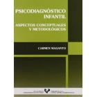 Psicodiagnóstico infantil. Aspectos conceptuales y metodológicos