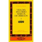 Vida del escudero Marcos de Obregón, tomo I