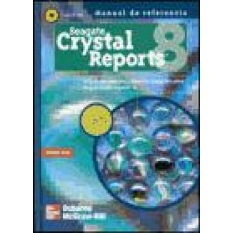 Seagate Crystal Reports 8. Manual de referencia