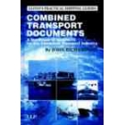 Combined transport documents: a handbook of contracts for the combined transport industry
