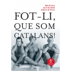Fot-li, que som catalans!