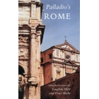 Palladio's Rome: a translation of Andrea Palladio's two guidebooks to Rome
