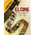 El cine. Historia del cine. Técnicas y procesos. Actores y directores. Diccionario de términos. 100 grandes películas