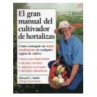 El gran manual del cultivador de hortalizas