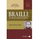 Louis Braille : el acceso de los ciegos al conocimiento