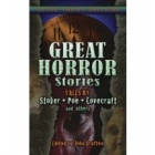 Great Horror Stories: Tales by Stoker, Poe, Lovecraft and Others