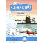 Kleiner Eisbär - Lars, bring uns nach Hause, Deutsch-Spanisch  / Osito polar - ¡Lars, llévanos a casa! (ab 4 Jahren)