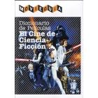 Diccionario de películas . El cine de Ciencia-Ficción