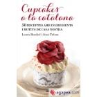 Cupcakes a la catalana. 50 receptes amb ingredients i motius de casa nostra