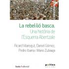 La rebel·lió basca. Una història de l'Esquerra Abetzale